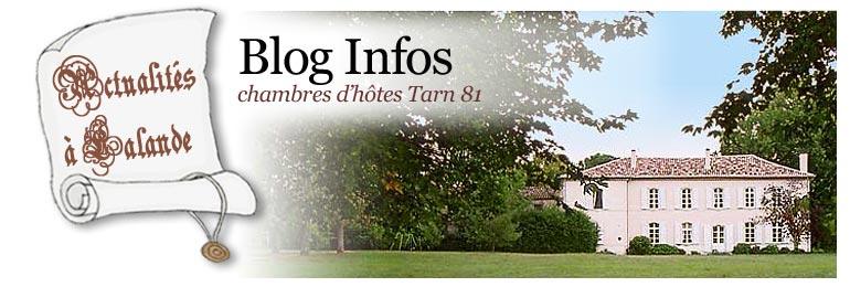 Blog infos nouveaut�s des chambres d'hotes du Domaine de Lalande