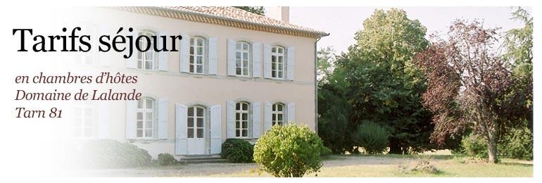 Tarifs location des chambres d'hotes du Domaine de Lalande