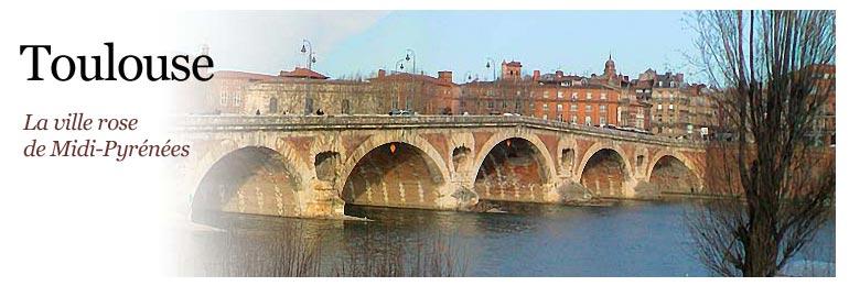 Toulouse Capitale de la r�gion Midi-Pyr�n�es