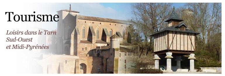 Tourisme et loisirs dans le Tarn et Midi-Pyr�n�es