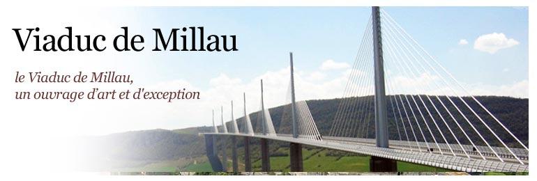 Le Viaduc du Millau dans l'Aveyron